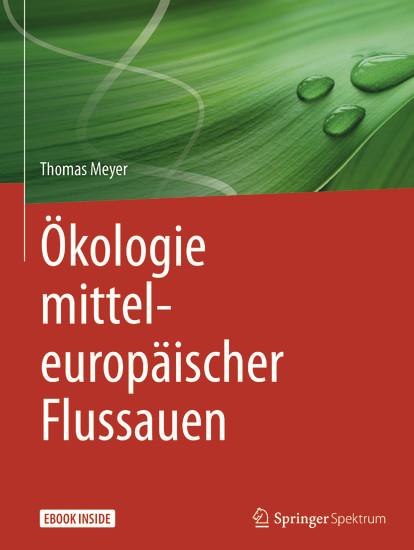 Ökologie mitteleuropäischer Flussauen - Blick ins Buch