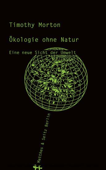 Ökologie ohne Natur - Blick ins Buch