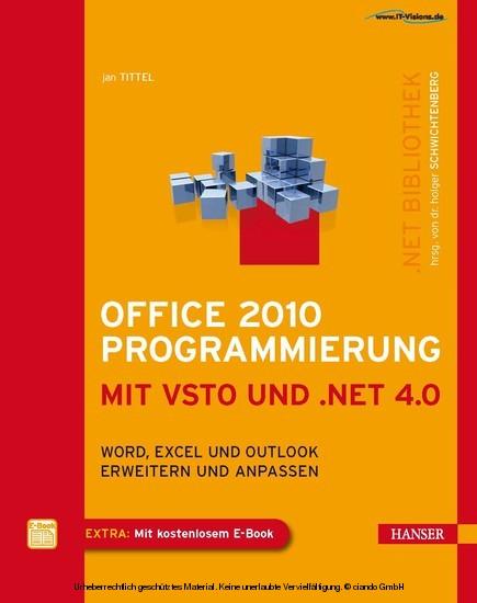 Office 2010 Programmierung mit VSTO und .NET 4.0 - Word, Excel und Outlook erweitern und anpassen - Blick ins Buch