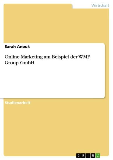 Online Marketing am Beispiel der WMF Group GmbH - Blick ins Buch