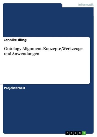 Ontology-Alignment. Konzepte, Werkzeuge und Anwendungen - Blick ins Buch