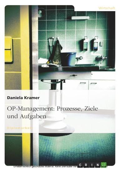 OP-Management: Prozesse, Ziele und Aufgaben - Blick ins Buch