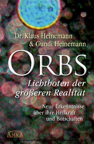 Orbs - Lichtboten der größeren Realität - Blick ins Buch