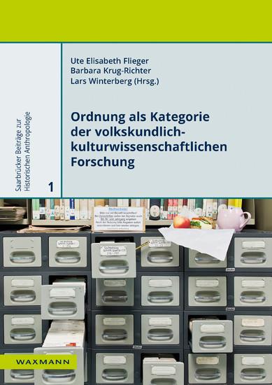 Ordnung als Kategorie der volkskundlich-kulturwissenschaftlichen Forschung - Blick ins Buch