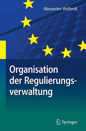 Organisation der Regulierungsverwaltung - Blick ins Buch
