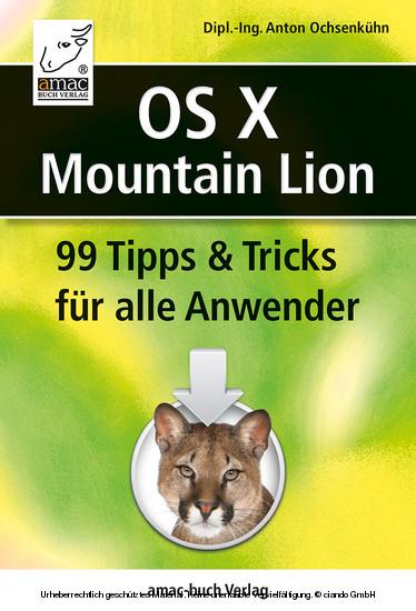 OS X Mountain Lion - 99 Tipps und Tricks für alle Anwender - Blick ins Buch
