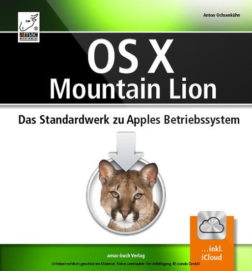 OS X Mountain Lion: Das Standardwerk zu Apples Betriebssytem - Blick ins Buch