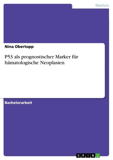 P53 als prognostischer Marker für hämatologische Neoplasien - Blick ins Buch