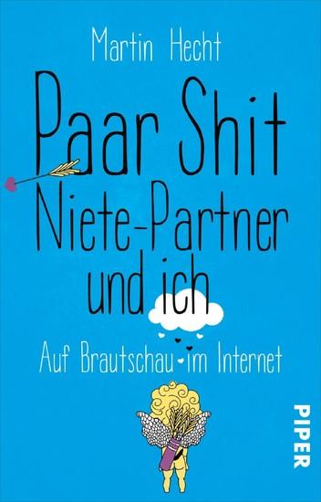 Paar Shit, Niete-Partner und ich - Blick ins Buch