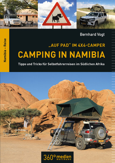 Auf Pad im 4x4 Camper: Camping in Namibia - Blick ins Buch