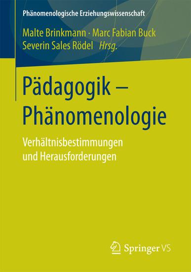 Pädagogik - Phänomenologie - Blick ins Buch