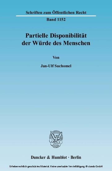 Partielle Disponibilität der Würde des Menschen. - Blick ins Buch