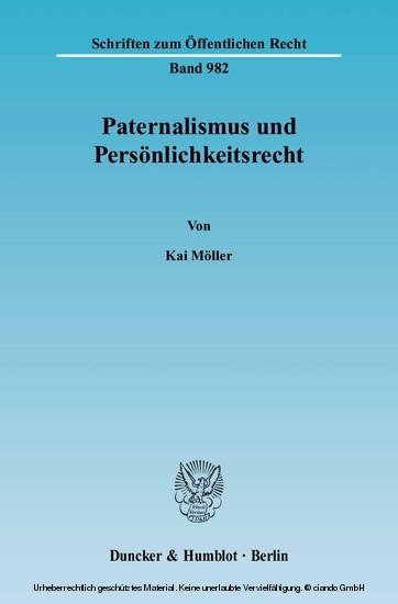 Paternalismus und Persönlichkeitsrecht. - Blick ins Buch