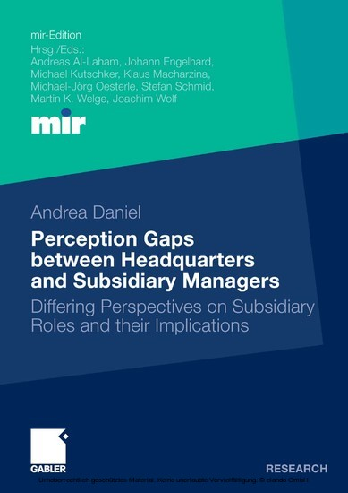 Perception Gaps between Headquarters and Subsidiary Managers - Blick ins Buch