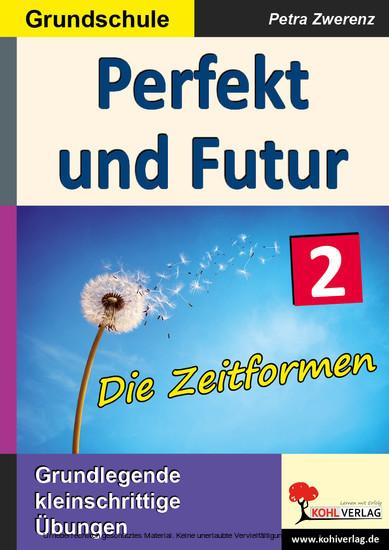 Perfekt und Futur - Blick ins Buch