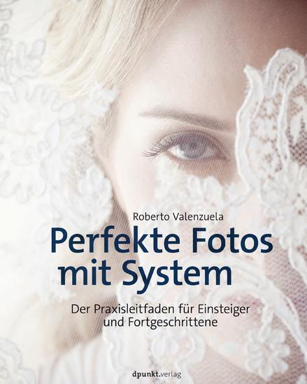 Perfekte Fotos mit System - Blick ins Buch
