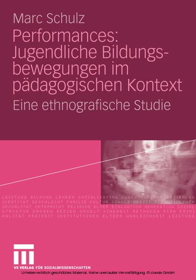 Performances: Jugendliche Bildungsbewegungen im pädagogischen Kontext - Blick ins Buch