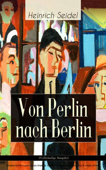 Von Perlin nach Berlin (Vollständige Ausgabe) - Blick ins Buch
