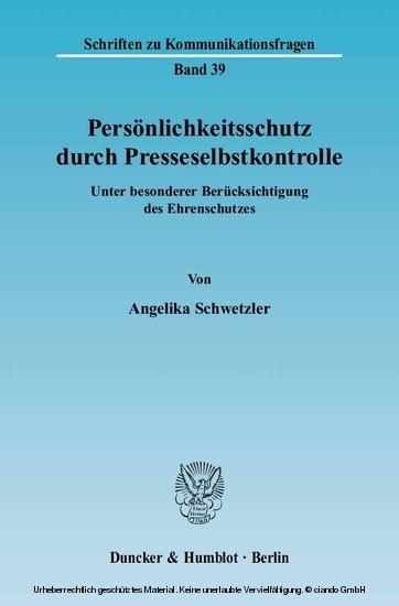 Persönlichkeitsschutz durch Presseselbstkontrolle. - Blick ins Buch