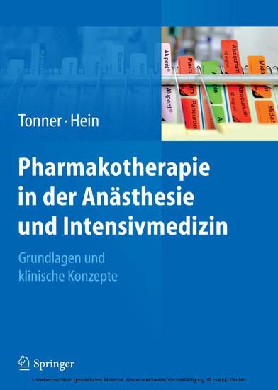 Pharmakotherapie in der Anästhesie und Intensivmedizin - Blick ins Buch