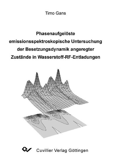 Phasenaufgelöste emissionsspektroskopische Untersuchung der Besetzungsdynamik angeregter Zustände in Wasserstoff-RF-Entladungen - Blick ins Buch
