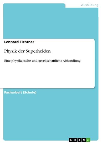 Physik der Superhelden - Blick ins Buch