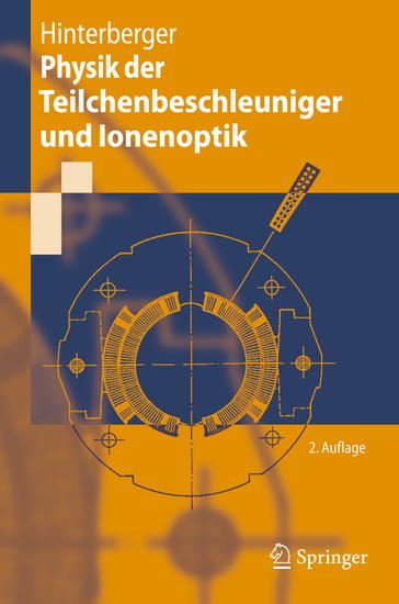 Physik der Teilchenbeschleuniger und Ionenoptik - Blick ins Buch