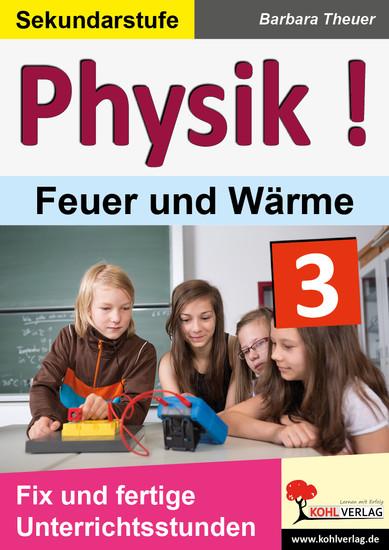 Physik ! / Band 3: Feuer und Wärme - Blick ins Buch