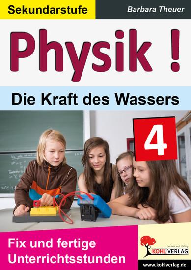 Physik ! / Band 4: Die Kraft des Wassers - Blick ins Buch