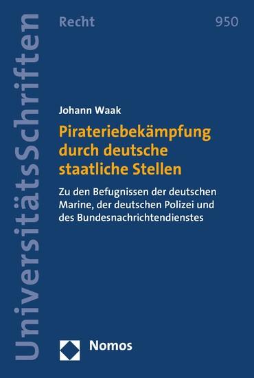 Pirateriebekämpfung durch deutsche staatliche Stellen - Blick ins Buch