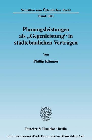 Planungsleistungen als 'Gegenleistung' in städtebaulichen Verträgen. - Blick ins Buch