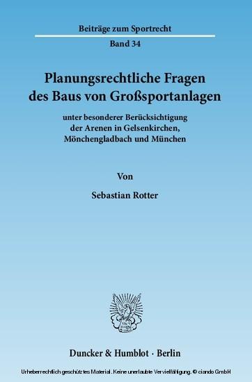 Planungsrechtliche Fragen des Baus von Großsportanlagen - Blick ins Buch