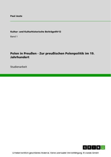 Polen in Preußen - Zur preußischen Polenpolitik im 19. Jahrhundert - Blick ins Buch