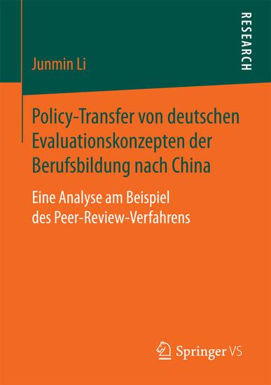 Policy-Transfer von deutschen Evaluationskonzepten der Berufsbildung nach China - Blick ins Buch