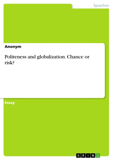 Politeness and globalization. Chance or risk? - Blick ins Buch