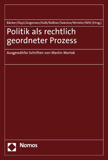 Politik als rechtlich geordneter Prozess - Blick ins Buch