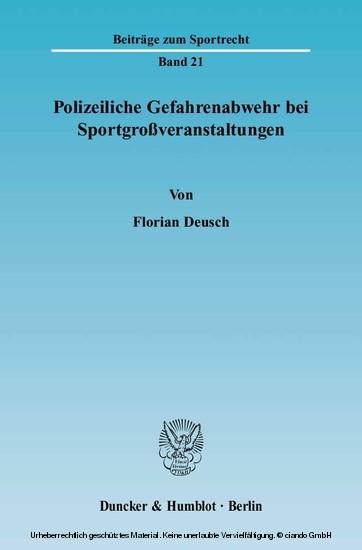 Polizeiliche Gefahrenabwehr bei Sportgroßveranstaltungen. - Blick ins Buch