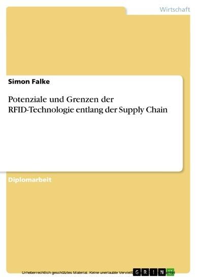 Potenziale und Grenzen der RFID-Technologie entlang der Supply Chain - Blick ins Buch