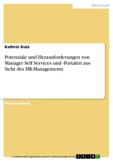 Potenziale und Herausforderungen von Manager Self Services und -Portalen aus Sicht des HR-Managements - Blick ins Buch