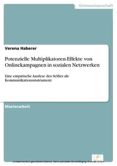 Potenzielle Multiplikatoren-Effekte von Onlinekampagnen in sozialen Netzwerken - Blick ins Buch
