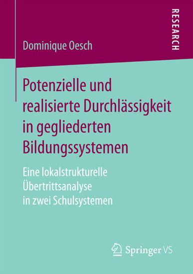 Potenzielle und realisierte Durchlässigkeit in gegliederten Bildungssystemen - Blick ins Buch