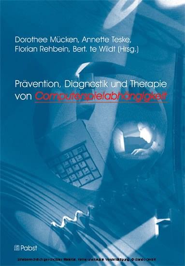Prävention, Diagnostik und Therapie von Computerspielabhängigkeit - Blick ins Buch
