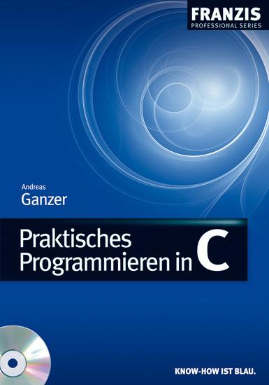 Praktisches Programmieren in C - Blick ins Buch