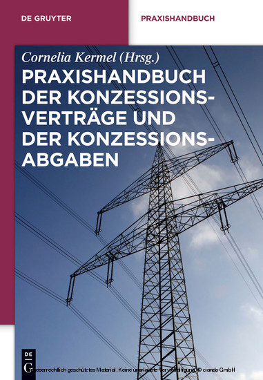 Praxishandbuch der Konzessionsverträge und der Konzessionsabgaben - Blick ins Buch