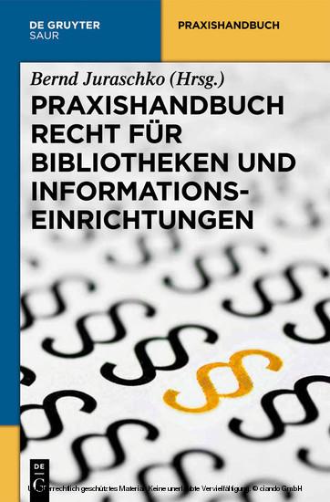 Praxishandbuch Recht für Bibliotheken und Informationseinrichtungen - Blick ins Buch