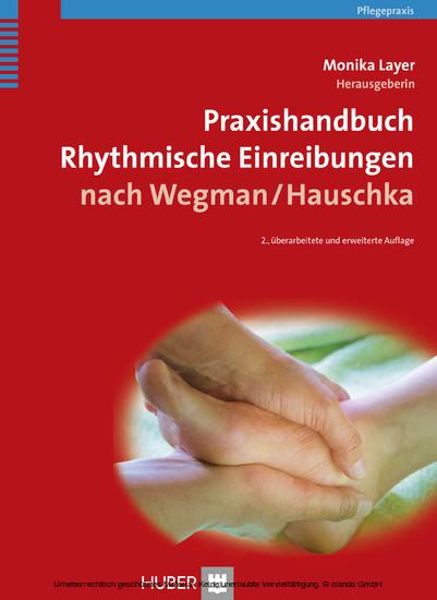 Praxishandbuch Rhythmische Einreibungen nach Wegman, Hauschka - Blick ins Buch