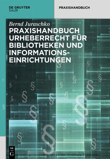 Praxishandbuch Urheberrecht für Bibliotheken und Informationseinrichtungen - Blick ins Buch