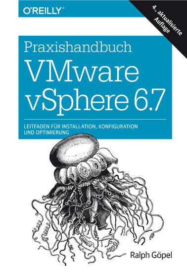 Praxishandbuch VMware vSphere 6.7 - Blick ins Buch