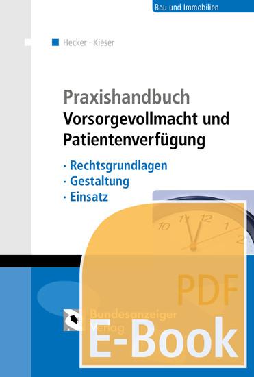 Praxishandbuch Vorsorgevollmacht und Patientenverfügung (E-Book) - Blick ins Buch