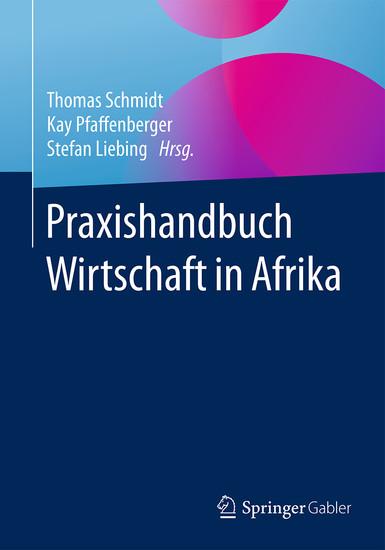 Praxishandbuch Wirtschaft in Afrika - Blick ins Buch